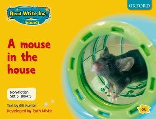 Read Write Inc. Phonics: Non-fiction Set 5 (Yellow): A mouse in the house - Book 5