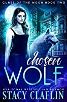 Chosen Wolf (Curse of the Moon #2)
