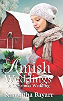 A Christmas Wedding (Amish Weddings #6)