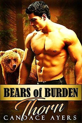 Thorn (Bears of Burden, #1)