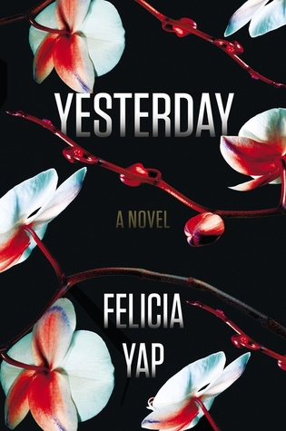 Yesterday by Felicia Yap
