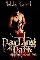 Darling Dark (Infernal Regions #1)