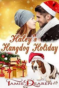 Haley's Hangdog Holiday (Holiday, Inc. #2)