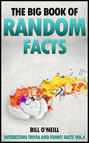 The Big Book of Random Facts- 1000 vol 4
