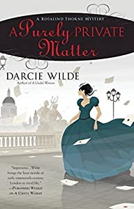 A Purely Private Matter (Rosalind Thorne Mysteries, #2)