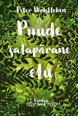 Puude salapärane elu by Peter Wohlleben