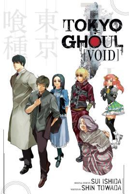 Tokyo Ghoul: Void (Tokyo Ghoul Light Novels, #2) by Sui Ishida