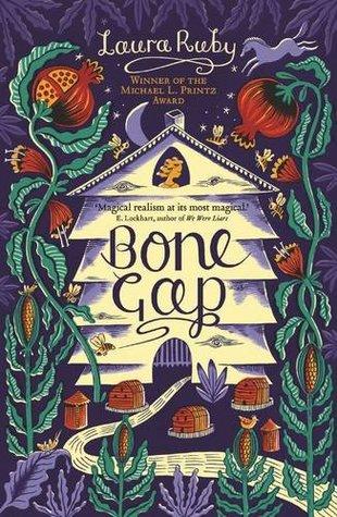 Bone Gap By Laura Ruby
