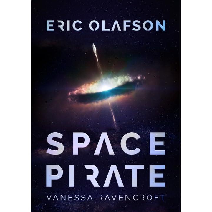 cc32a48e7d0d Eric Olafson   Space Pirate by Vanessa Ravencroft
