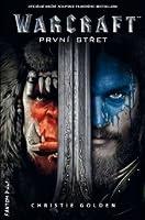 Warcraft První střet