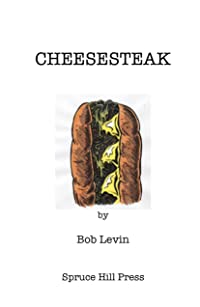 Cheesesteak: The West Philadelphia Years