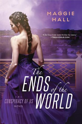The Ends of the World (The Conspiracy of Us, #3)