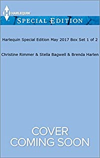 Harlequin Special Edition May 2017 Box Set 1 of 2: The Lawman's Convenient Bride\Her Kind of Doctor\The Last Single Garrett