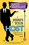 Andy Martello's Here's Your Host!: Insights and Interviews with Game Show Greats