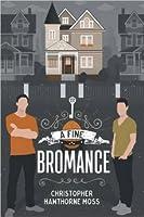 A Fine Bromance
