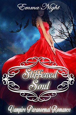Blood and Soul, A Vampire Paranormal Romance by Emma Night