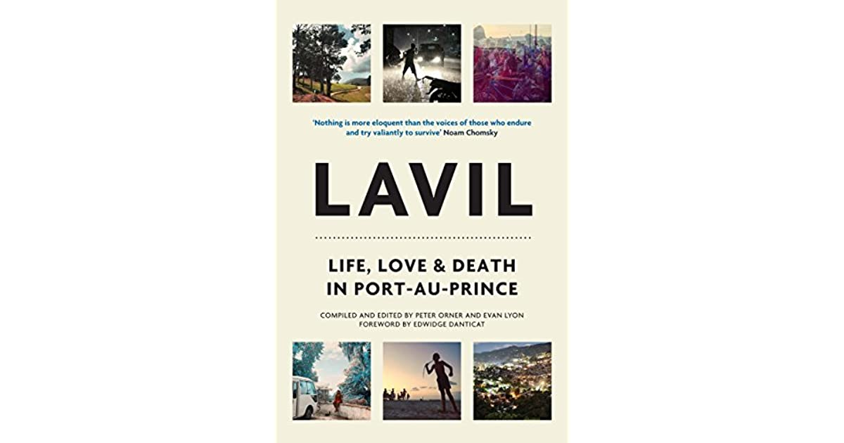Lavil Life Love Death In Port Au Prince By Peter Orner
