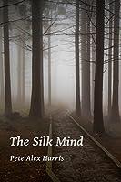The Silk Mind (Atlar Book 1)