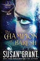 The Champion of Barésh (Star, #4; Star World Frontier, #1)