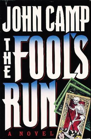 The Fool's Run by John Camp