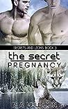 The Secret Pregnancy (Secrets and Lions #3)