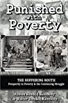 Punished with Poverty: The Suffering South - Prosperity to Poverty & the Continuing Struggle