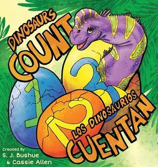 Dinosaurs Count: Los Dinosaurios Cuentan