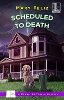 Scheduled to Death (Maggie McDonald, #2)