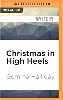 Christmas in High Heels: A High Heels Mysteries Short Story