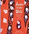 Awake in the Wild: Finding Your Own Way to be Naturally Connected
