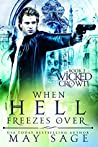 When Hell Freezes Over (Wicked Crown #2)