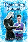 Disarming Donner (North Pole City Tales, #5)