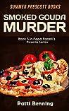 Smoked Gouda Murder (Papa Pacelli's Pizzeria #5)