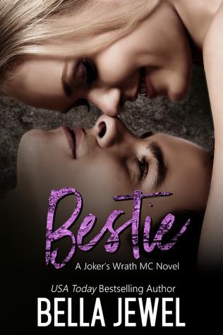 Bestie (Jokers' Wrath MC, #5)