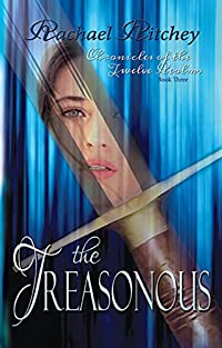 The Treasonous (Chronicles of the Twelve Realms Book 3)