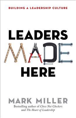 Leaders Made Here: Building a Leadership Culture