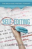 Self-Editing (The Beginner Writer's Toolkit, #1)