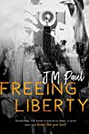 Freeing Liberty