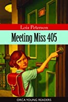 Meeting Miss 405 By Lois Peterson border=