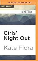Girls' Night Out: A Mystery