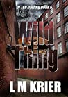 Wild Thing (Ted Darling Crime Series, #6)