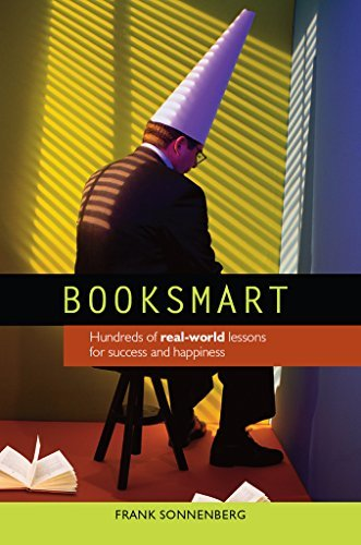 BookSmart: Hundreds of real-world lessons for success and happiness