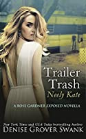 Trailer Trash (Neely Kate Mystery #1)