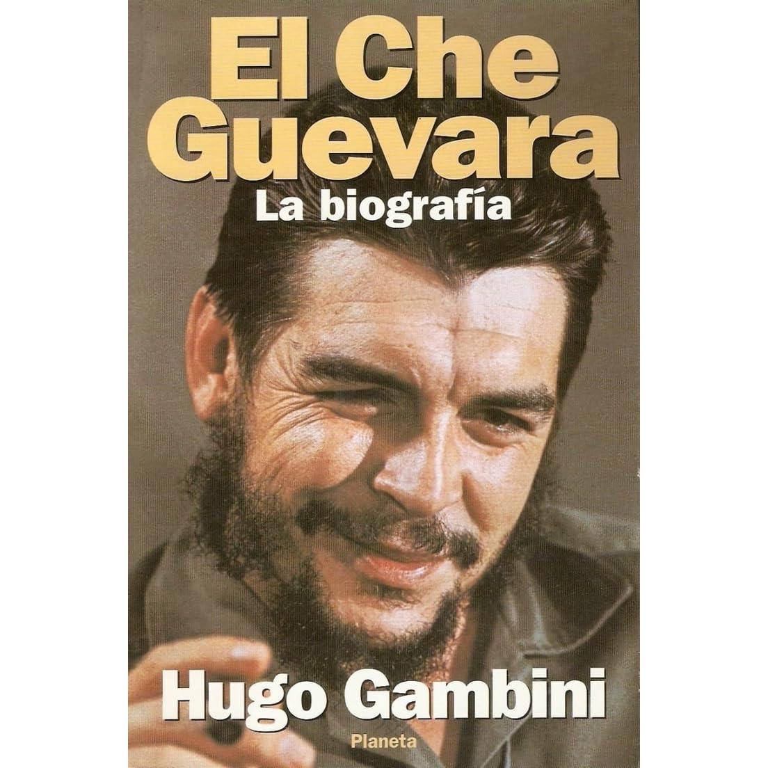 el che guevara: la biografíahugo gambini — reviews, discussion