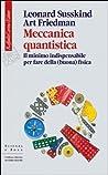 Meccanica quantistica: Il minimo indispensabile per fare della (buona) fisica