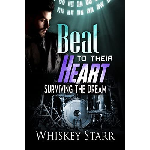 Beat To Their Heart Surviving The Dream 1 By Whiskey Starr