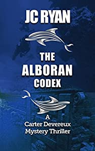 The Alboran Codex (Carter Devereux #3)