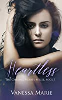 Heartless (Chasing Hearts, #1)