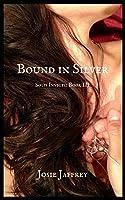 Bound in Silver (Solis Invicti #3)
