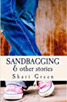 Sandbagging & Other Stories